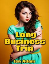 Long Business Trip