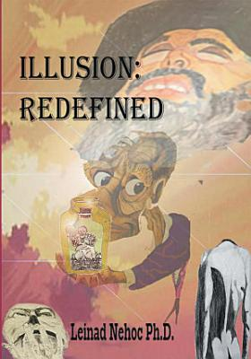 Illusion  Redefined
