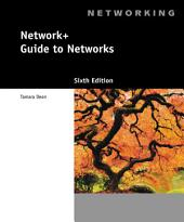 Network+ Guide to Networks: Edition 6