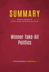 Summary: Winner-Take-All Politics: Review and Analysis of Jacob S. Hacker and Paul Pierson's Book