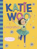 Katie Woo Celebrates PDF