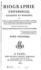 Biographie universelle, ancienne et moderne, ouvrage rédigé par une société de gens de lettres: Volume3
