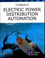 A Textbook of Electric Power Distribution Automation PDF