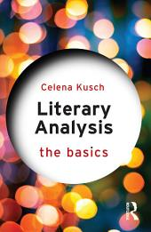Literary Analysis: The Basics