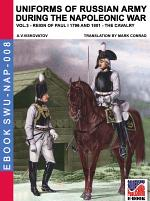 Uniforms of Russian army during the Napoleonic war Vol. 3