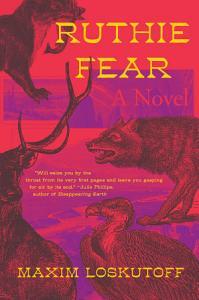 Ruthie Fear  A Novel Book