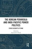 The Korean Peninsula and Indo Pacific Power Politics PDF