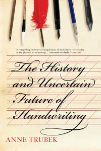 The History and Uncertain Future of Handwriting Book