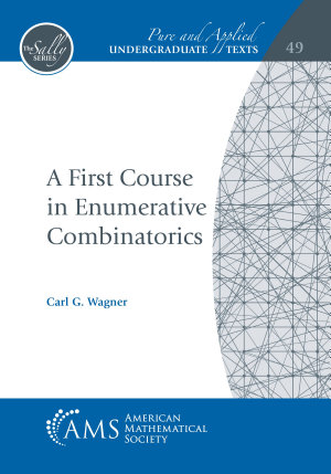 A First Course in Enumerative Combinatorics PDF