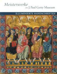 Masterpieces of the J  Paul Getty Museum  Illuminated Manuscripts PDF