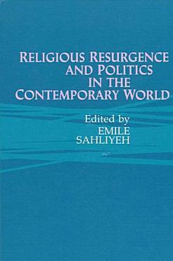 Religious Resurgence and Politics in the Contemporary World PDF