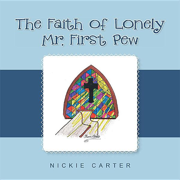 Download The Faith of Lonely Mr  First Pew Book