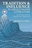 Tradition and Influence in Anglo Saxon Literature PDF