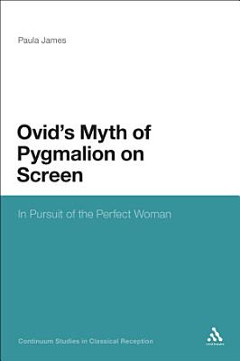 Ovid's Myth of Pygmalion on Screen