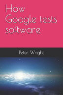 How Google Tests Software