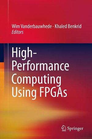 High-Performance Computing Using FPGAs