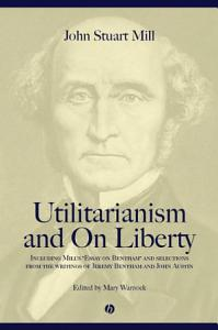 Utilitarianism and On Liberty PDF