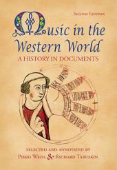 Music in the Western World: Edition 2