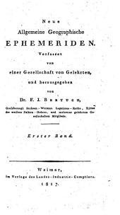 Neue allgemeine geographische Ephemeriden: Band 1
