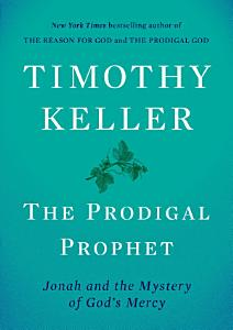 The Prodigal Prophet Book