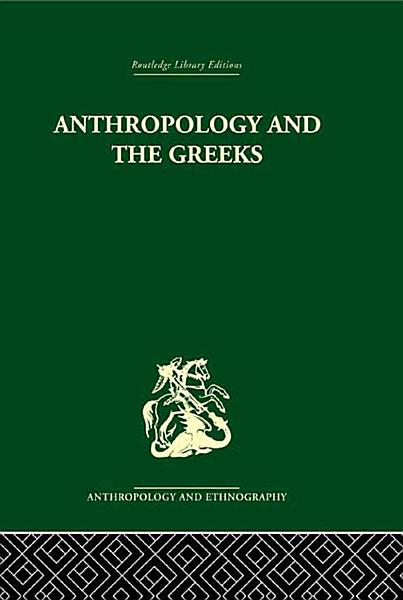 Download Anthropology and the Greeks Book
