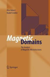 Magnetic Domains: The Analysis of Magnetic Microstructures