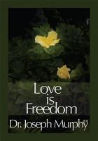 Love Is Freedom PDF