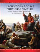 Guía de estudio del Libro de Mormón, parte 1: La vida y el ministerio de Jesucristo