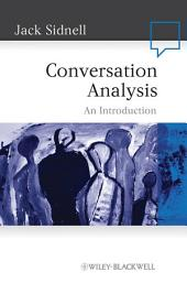Conversation Analysis: An Introduction