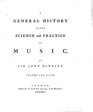 A General History of the Science and Practice of Music  by Sir John Hawkins  Volume the First    Fifth   PDF