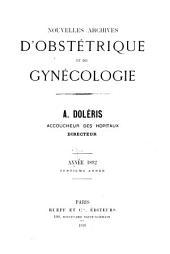 Nouvelles archives d'obstétrique et de gynécologie: Volume7