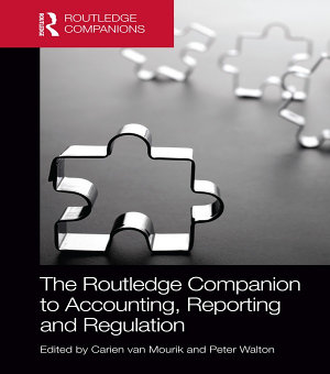 The Routledge Companion to Accounting  Reporting and Regulation PDF