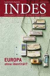 Europa ohne Identität?: Indes. Zeitschrift für Politik und Gesellschaft 2017, Ausgabe 2