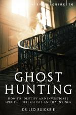 A Brief Guide to Ghost Hunting