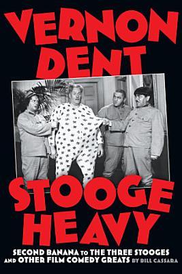 Vernon Dent  Stooge Heavy PDF