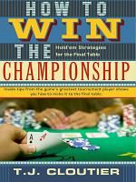 How to Win the Championship Hold em Strategies for the Final Table PDF