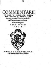 Commentarii In Librum Secundum Historiae Mundi C. Plinii