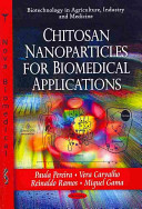 Chitosan Nanoparticles for Biomedical Applications