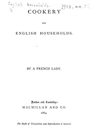 Cookery for English Households  By a French Lady PDF
