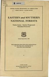 Eastern and Southern National Forests: Timber Farms--outdoor Plyaygrounds--watershed Protection