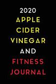 2020 Apple Cider Vinegar And Fitness Journal