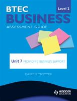BTEC First Business Level 2 Assessment Guide  Unit 7 Providing Business Support PDF