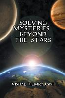 Solving Mysteries Beyond the Stars PDF