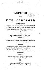 Letters from the Illinois, 1820, 1821: Containing an Account of the English Settlement at Albion and Its Vicinity, and a Refutation of Various Misrepresentations, Those More Particularly of Mr. Cobbett