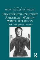 Nineteenth Century American Women Write Religion PDF