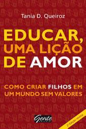 Educar, uma lição de amor