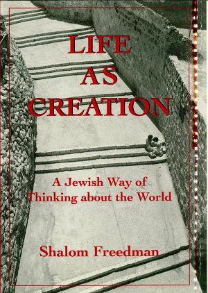 Life As Creation