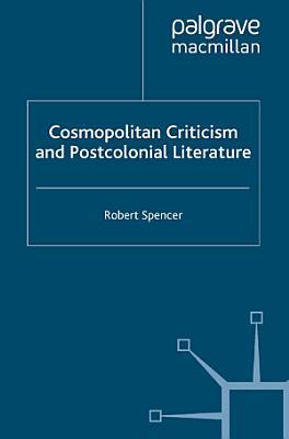 Cosmopolitan Criticism and Postcolonial Literature