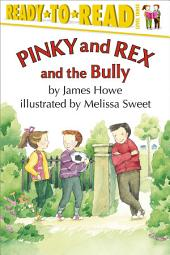 Pinky and Rex and the Bully: With Audio Recording