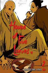 House of Five Leaves: Volume 2